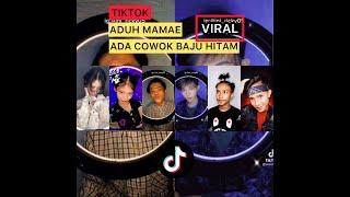 TIKTOK VIRAL DJ ADUH MAMAE ADA COWOK BAJU HITAM TRANSISI PALING KEREN DI TIK TOK 2021
