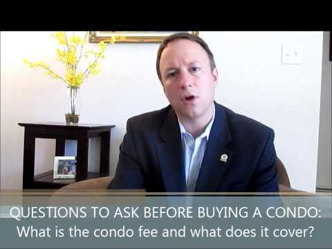 #1: Questions You Must Ask Before Buying a Condo: What is the condo fee & what does it cover?