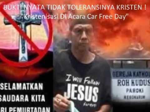"""Inilah Bukti Nyata Tidak Tolerannya Kristen : """"KRISTENISASI DI ACARA CAR FREE DAY."""" Kristen Toleran?"""
