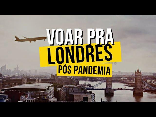 Como voar pra Londres AGORA!