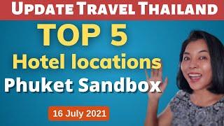 Top 5 hotel location for Phuket sandbox
