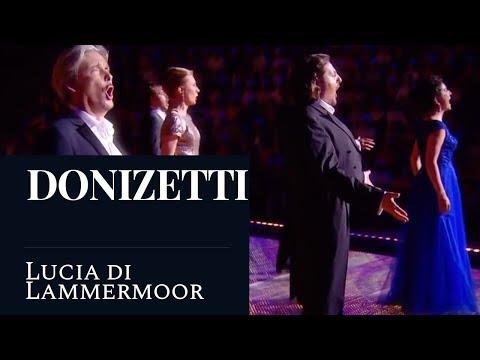 """DONIZETTI - Lucia di Lammermoor : """"Chi mi frena in tal momento?"""" (Act II Finale) (Live) [HD]"""