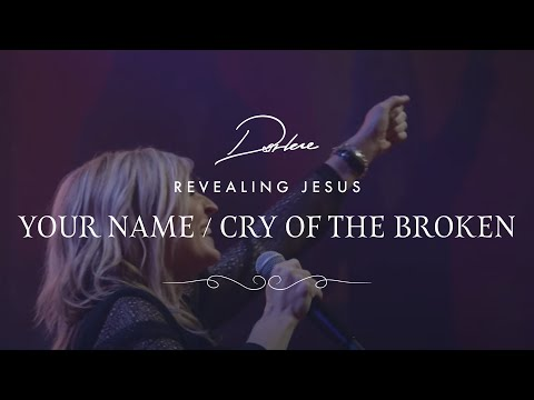 Your Name / Cry Of The Broken from Darlene...