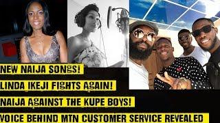New Naija Songs Linda Ikeji Fights Again Naija Against The Kupe Boys Voice Behind MTN CS