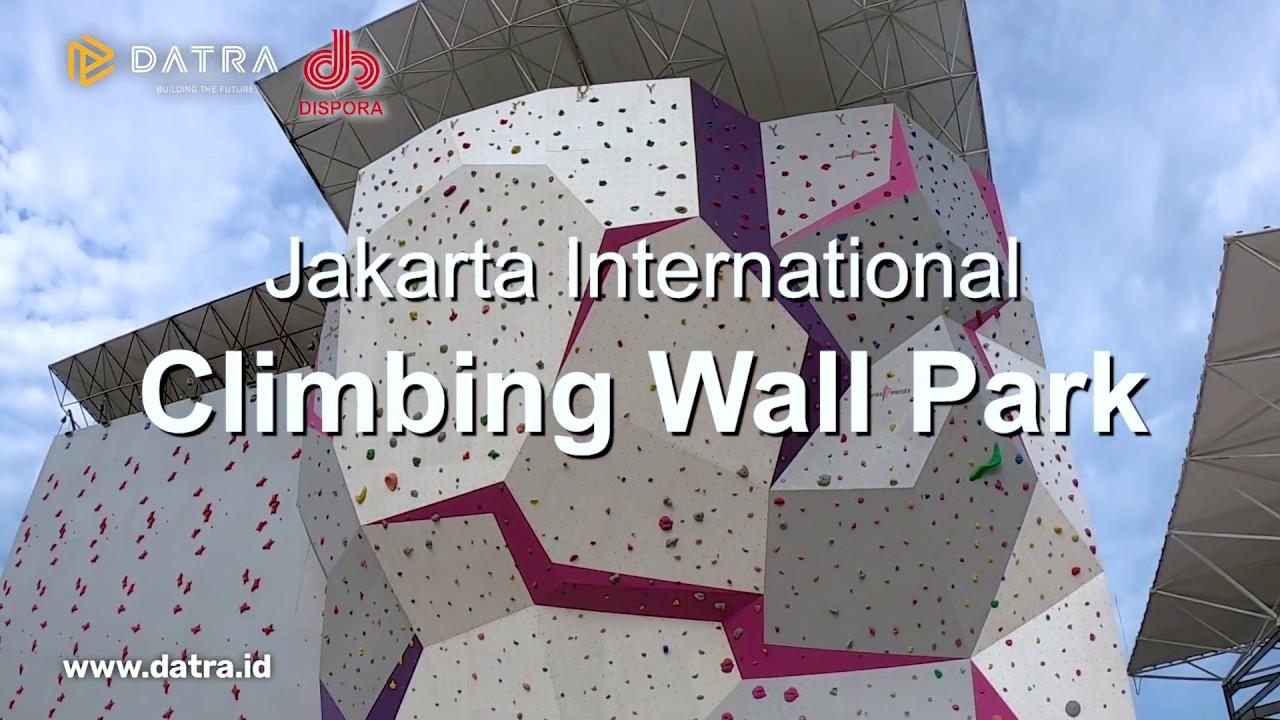 Keren Dan Terbesar Di Indonesia Jakarta International Climbing Wall Park Youtube