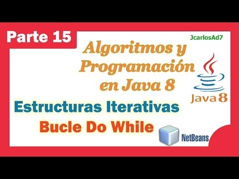Estructura Iterativa Bucle Do While 15 25 Curso De Java