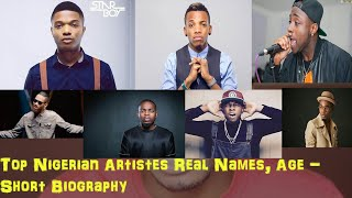 Nigerian Artistes Age  Short Biography Wizkid Tekno Davido  Others