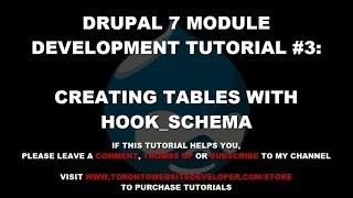 Drupal 7 Module Development Tutorial #3 - Creating Tables with Hook_Schema
