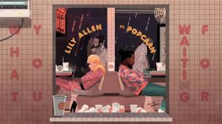 Lily Allen | What You Waiting For [Remix] (feat. Popcaan)