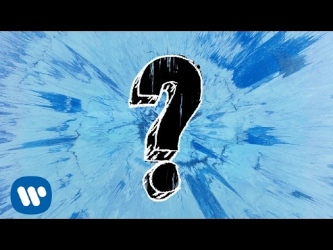 Ed Sheeran - What Do I Know