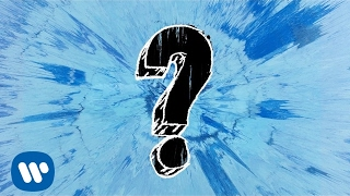 Ed Sheeran What Do I Know? [Official Audio]