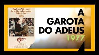 A GAROTA DO ADEUS (1977) - SESSÃO #049 - MEU TIO OSCAR