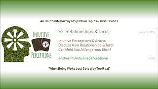 Podcast   E2: Relationships & Tarot - w/ Ariana