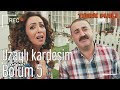 Türk Malı 5. Bölüm - Uzaylı Kardeşim