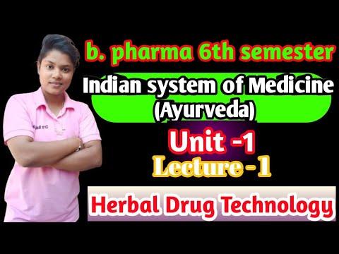 Indian system of Medicine (B. Pharma =6th semester) herbal drug technology [Part =1] #Herbalmedicine
