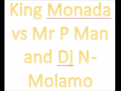 king-monada-vs-mr-p-man-and-dj-n---molamo