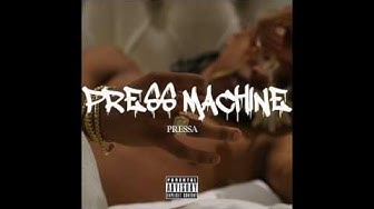 Pressa - She So Pretty ( Press Machine )