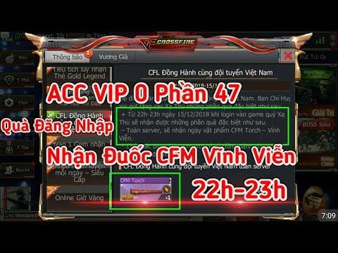 CF Mobile/CF Legends   🎁Quà Cổ Vũ Đội Tuyển VN & ACC VIP 0 Phần 47 😰😰   Tường Trần CFM