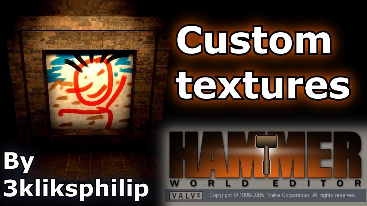 Source sdk custom textures in hammer