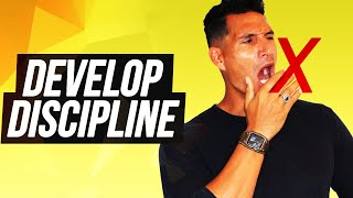 Developing Discipline On a Daily Basis