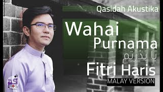 Fitri Haris - Wahai Purnama (Ya Badrotim) Official Video Lyrics HD