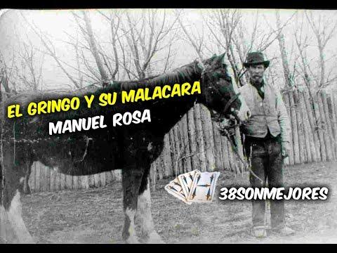 El Gringo y su Malacara | Manuel Rosa
