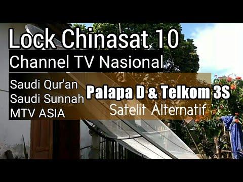 Lock Chinasat 10 Alternatif Palapa D dan Telkom 3S