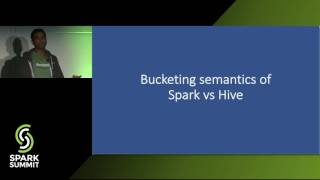Hive Bucketing in Apache Spark - Tejas Patil
