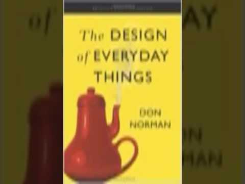 The Design of Everyday Things - by Don Norman