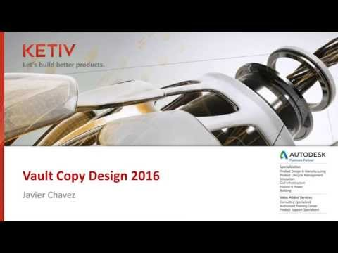 AVA: Using Autodesk Vault Copy Design Function