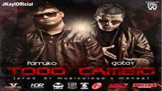 Todo Cambio ♪Letra/Lyrics♪ - Farruko Ft Gotay (Original) ★Reggaeton 2012★