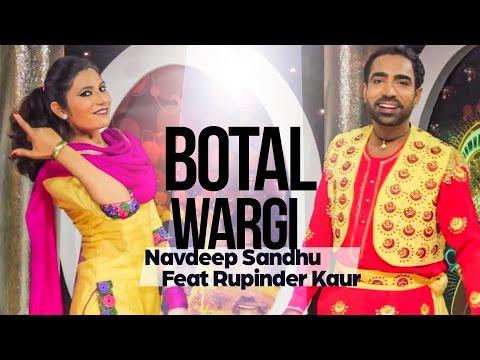 Botal Wargi Navdeep Sandhu Feat Rupinder Kaur [ Official Video] Anand Music