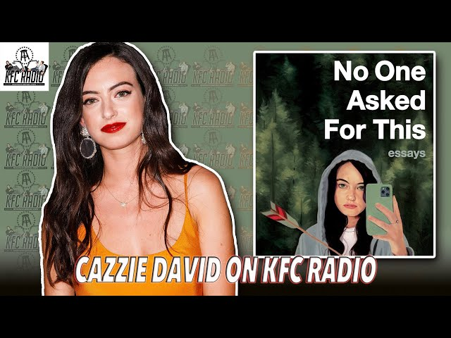 Cazzie David on Therapy, Call Her Daddy, Larry David, and More