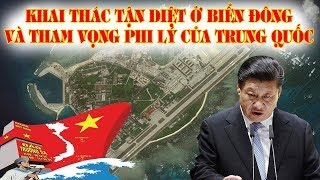 Biển Đông mới nhất hôm nay || Khai thác tận D.I.Ệ.T ở Biển Đông và tham vọng phi lý của Trung Quốc