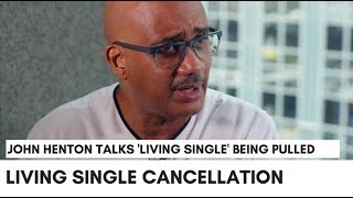 "Living Single Was Pulled Off Air: ""It Didn't Make Sense…..We Were #1"" - John 'Overton' Henton"