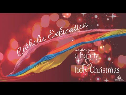 Catholic Education's 2015 Electronic Christmas Card