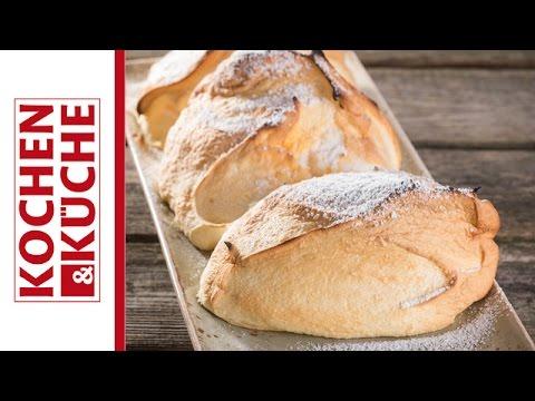 salzburger nockerl grillen | kochen und küche - youtube - Kochen Und Küche