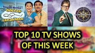 Top 10 Indian TV Shows & Serials (Based on TRP) This Week