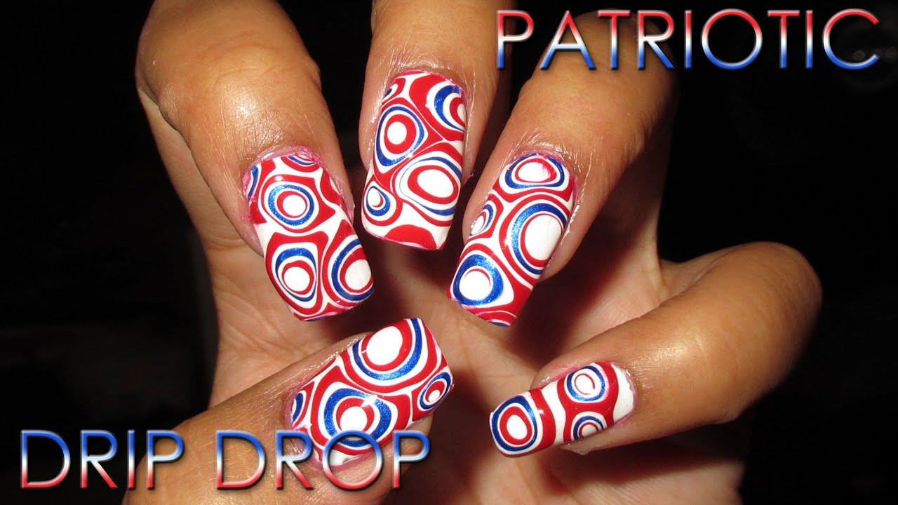 Patriotic Drip Drop Blobbicure Diy Nail Art Tutorial Youtube