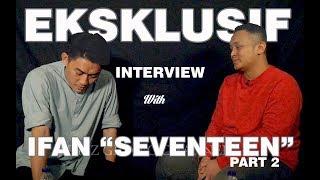 EKSKLUSIF IFAN SEVENTEEN (part 2) | Reaksi pertama