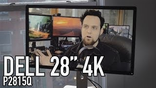 "Dell 28"" 4K P2815Q Review - It"