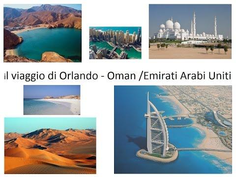 OMAN / EMIRATI ARABI UNITI - in viaggio con Orlando - OMAN / UAE -
