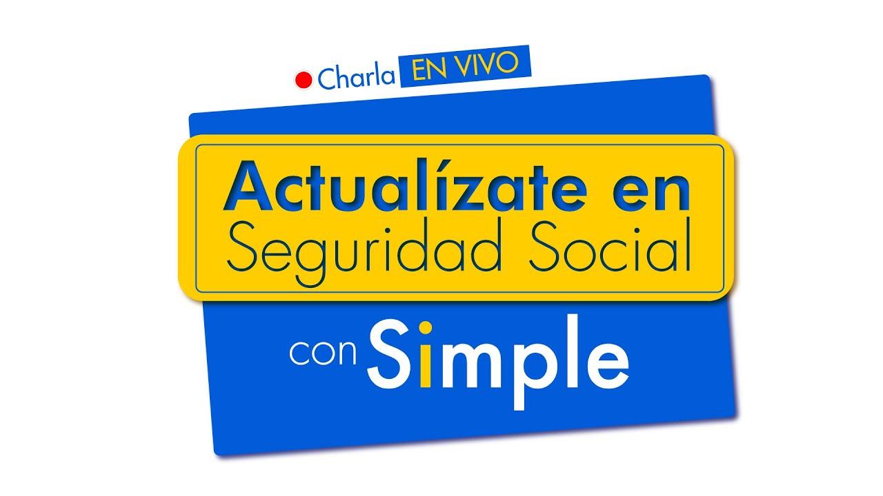 Actualízate en Seguridad Social con Simple