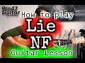 How to play Lie NF Guitar