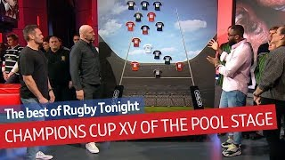 The Champions Cup best XV of the Pool Stages | Rugby Tonight