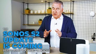 Will the New Sonos S2 Upgrade Break My Old Speakers? Here's What You Need to Know!