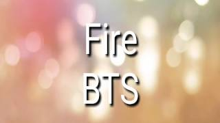 BTS Fire  [MP3] Download
