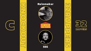 Rainmaker vs SSS (32 RAPPERS - YELLOW #C) | KNOCK 'EM HOUSE