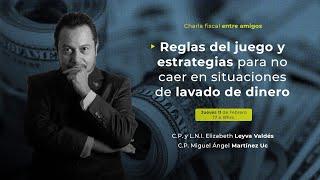 Cadefi - Charlas Fiscales - Reglas del Juego y Estrategias para no Caer en Lavado de Dinero