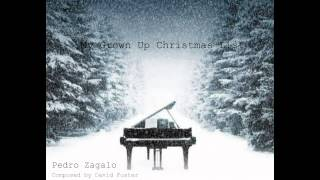 My Grown Up Christmas List - Pedro Zagalo